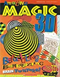 Amazing Magic 3D Brain Twister: Befuddling Bamboozling Brain Twisters (Amazing 3D)