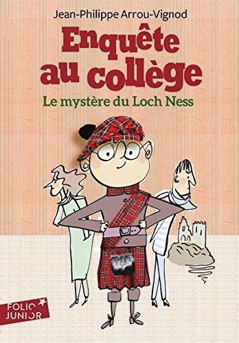 Enquête au collège, 5:Le mystère du Loch Ness par Jean-Philippe Arrou-Vignod