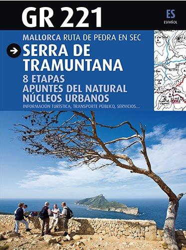 GR 221 Serra de Tramuntana (Guia & Mapa)