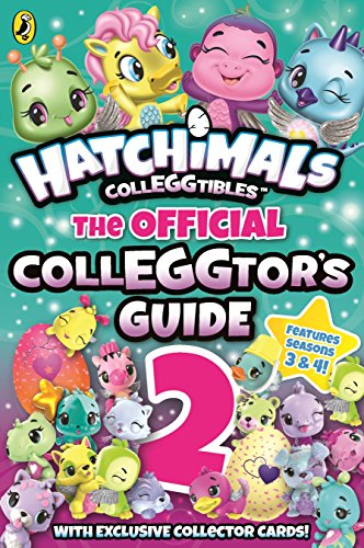 Hatchimals: The Official Colleggtor's Guide 2