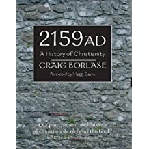 2159 AD: A History of Christianity