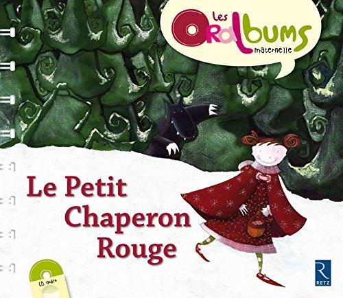 Le Petit Chaperon rouge (+ CD audio)