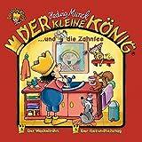 Der kleine König - CD / Der kleine König und die Zahnfee