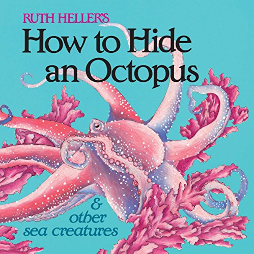 How to Hide an Octopus and Other Sea Creatures (All Aboard Book)