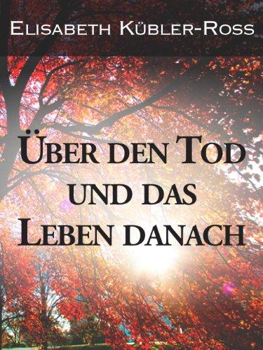 Buchseite und Rezensionen zu 'Uber den Tod und das Leben danach' von Elisabeth Kübler-Ross