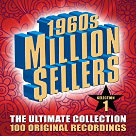 1960s Million Sellers - The Ultimate Collection (Selection 1) - 100 Original Recordings