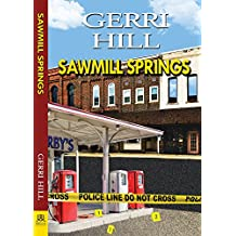 Sawmill Springs (English Edition)