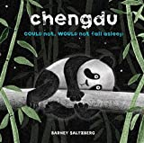 [(Chengdu Could Not, Would Not, Fall Asleep)] [By (author) Barney Saltzberg ] published on (June, 2014)
