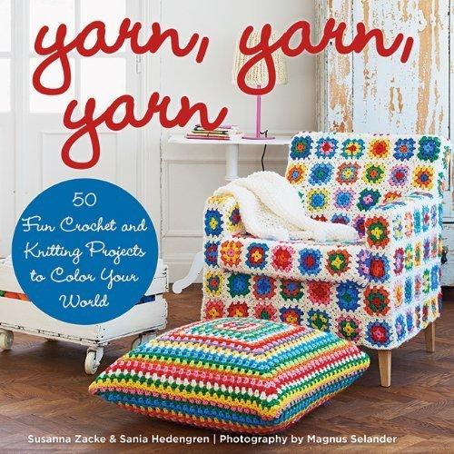 Yarn, Yarn, Yarn by Susanna Zacke and Sania Hedengren (2014-11-04)