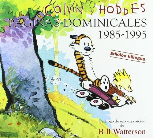 CALVIN & HOBBES. PAGINAS DOMINICALES 1985-1995: CATALOGO DE UNA EXPOSICION DE BILL WATTERSON par BILL WATTERSON