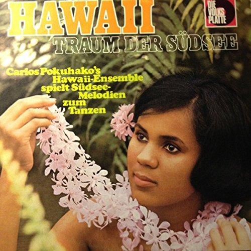 Charlos Pokuhako, Hawaii-Gitarre Und Sein Ensemble: Hawaii (Traum Der Südsee) LP