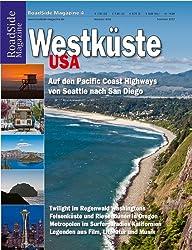 Westküste USA: Auf den Pacific Coast Highways von Seattle nach San Diego