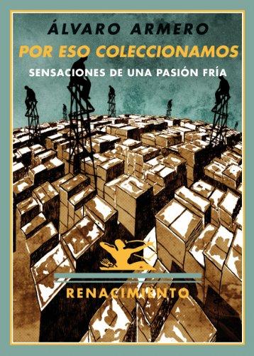 Por Eso Coleccionamos (Los Cuatro Vientos) por Álvaro Armero Alcántara