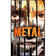 Metal (Hard Time Book 1)