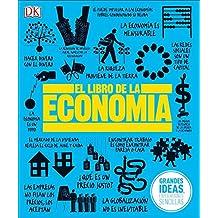 El Libro de la Economía (Big Ideas Simply Explained)