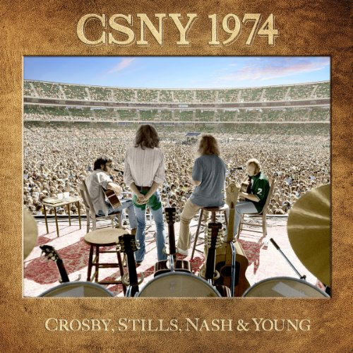 Long May You Run (CSNY 1974)