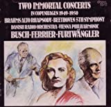 Two Immortal Concerts in Copenhagen 1949-1950 (Brahms Alto Rhapsody / Beethoven 5th Symphony)