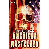 American Wasteland: Höllentrip durch die Postapokalypse