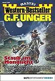 G. F. Unger Western-Bestseller 2362 - Western: Staub im Mondlicht