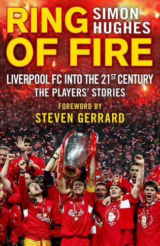 ring-of-fire-liverpool-into-the-21st-century-the-players-stories