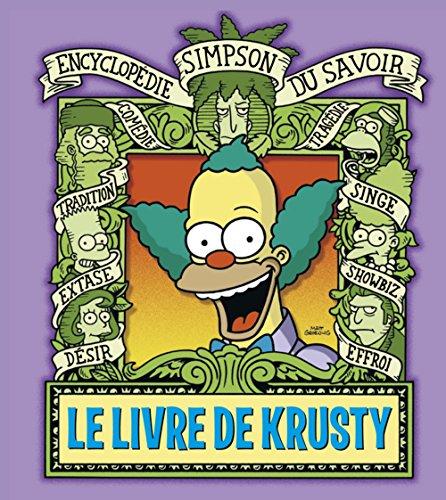 Le Livre de Krusty. Encyclopédie Simpson du savoir