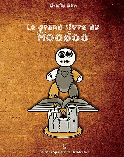 Le grand livre du Hoodoo par Oncle Ben