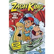 Zach King. La meva vida màgica (L' illa del temps)