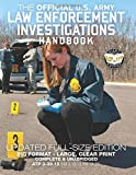 The Official US Army Law Enforcement Investigations Handbook - Updated Edition: The Manual of the Military Police Investigator and Army CID Agent - FM 19-25 (Carlile Military Library)