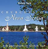 Churches of Nova Scotia by Robert Tuck front cover