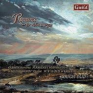 Romance for Violin & Organ by Olsson, Langlais, Massenet, Lovreglio, Leighton, Lloyd Webber, Saint-Saëns, Reger, Rütti, Rachmaninoff