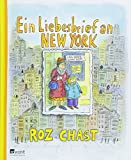 Ein Liebesbrief an New York von Roz Chast