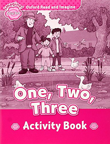 Oxford Read and Imagine Starter One, Two, Three Activity Book (Oxford Read & Imagine) - 9780194722346