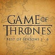 Game of Thrones - Best of Seasons 1 - 6