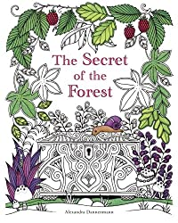 The Secret of the Forest: Search for the hidden pieces of jewellery. A colouring book for adults.