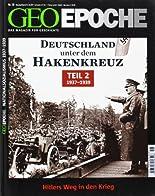 GEO Epoche (mit DVD) / GEO Epoche mit DVD 58/2012 - Deutschland unter dem Hakenkreuz Teil 2 (1937-39): DVD: 12 Jahre, 3 Monate, 9 Tage hier kaufen