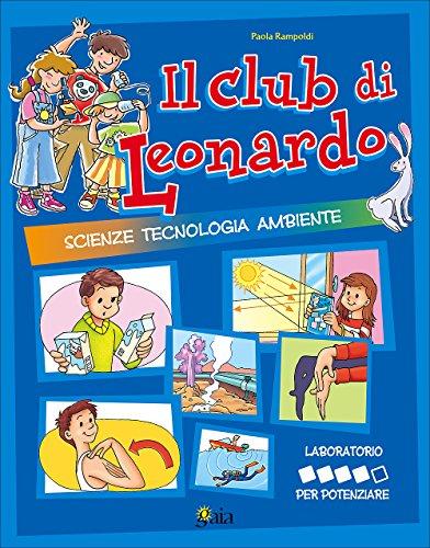 Il club di Leonardo. Per potenziare. Per la 5ª classe elementare