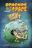 Spackos in Space – Zoff auf Zombie 7 (Kinderroman)