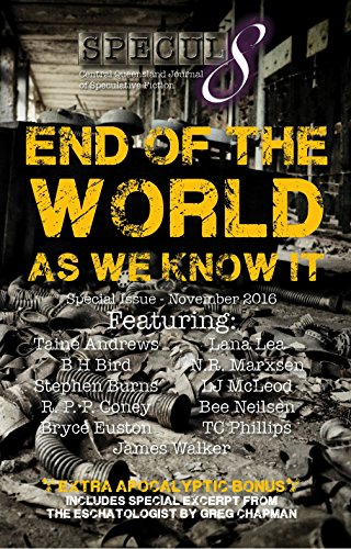 End of the World As We Know It: Specul8 Special Issue - November 2016 (English Edition)