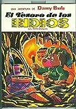 Dany Bub volumen 3: el tesoro de los indios