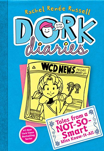 Dork Diaries 5: Tales from a Not-So-Smart Miss Know-It-All (English Edition)