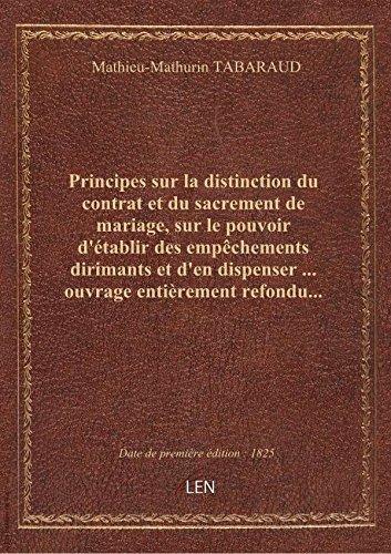 Principes sur la distinction du contrat et du sacrement de mariage, sur le pouvoir d'établir des emp