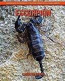 Escorpión: Imágenes increíbles y datos divertidos para niños
