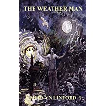 The Weather Man: A Spiritual Journey Through the Seasons