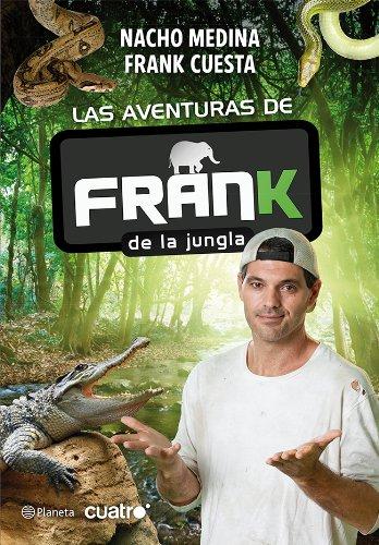 Las aventuras de Frank de la Jungla por Nacho Medina