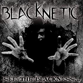 See the BlacKNesS... - EP [Explicit]