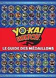Yo-Kai Watch - Guide des médaillons