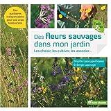 """Afficher """"Des fleurs sauvages dans mon jardin !"""""""