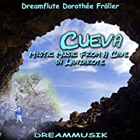 Cueva - Mystic Music From A Cave In Lanzarote