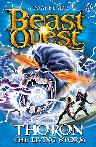 Thoron the Living Storm: Series 17 Book 2 (Beast Quest)