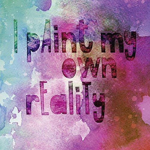 Artland Qualitätsbilder I Wandbilder Statement Bilder Sprüche Texte Illustration Pink Rosa B9ZJ Ich Male Mir Meine Eigene Realität